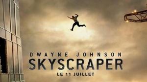 SKYSCRAPER : Bande-annonce du film avec Dwayne Johnson en VF