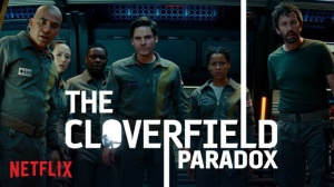 THE CLOVERFIELD PARADOX : Bande-annonce du film Netflix en VOSTF