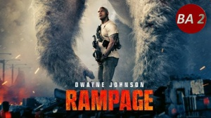 RAMPAGE : Nouvelle bande-annonce du film avec Dwayne Johnson en VF