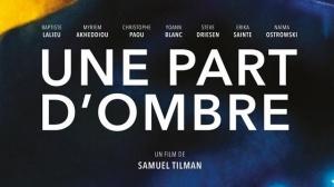 UNE PART D'OMBRE : Bande-annonce du film