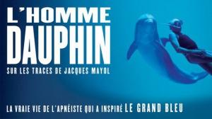 L'HOMME DAUPHIN - SUR LES TRACES DE JACQUES MAYOL : Bande-annonce du film-documentaire en VOSTF