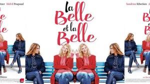 LA BELLE ET LA BELLE : Bande-annonce du film avec Sandrine Kiberlain