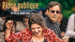 PLACE PUBLIQUE : Bande-annonce du film de Agnès Jaoui avec Jean-Pierre Bacri