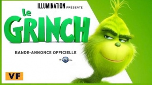 LE GRINCH (2018) : Bande-annonce du film d'animation en VF