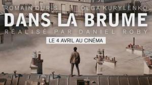 DANS LA BRUME : Nouvelle bande-annonce du film avec Romain Duris