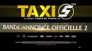 TAXI 5 : Nouvelle bande-annonce du film de Franck Gastambide