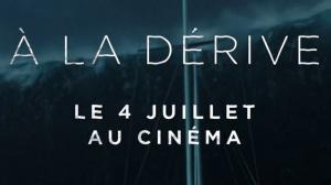 À LA DÉRIVE (2018) : Bande-annonce du film avec Shailene Woodley en VOSTF