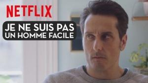 JE NE SUIS PAS UN HOMME FACILE : Bande-annonce du film Netflix avec Vincent Elbaz