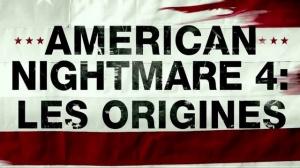 AMERICAN NIGHTMARE 4 - LES ORIGINES : Bande-annonce du film d'horreur en VF