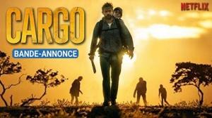 CARGO (2018) : Bande-annonce du film Netflix en VOSTF