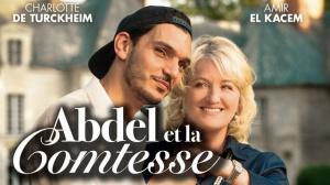 ABDEL ET LA COMTESSE : Bande-annonce du film avec Charlotte de Turckheim
