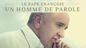 LE PAPE FRANÇOIS - UN HOMME DE PAROLE : Bande-annonce du film-documentaire de Wim Wenders