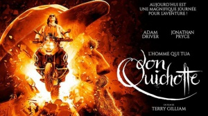 L'HOMME QUI TUA DON QUICHOTTE : Bande-annonce du film de Terry Gilliam en VOSTF