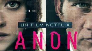 ANON : Bande-annonce du film Netflix avec Clive Owen en VF