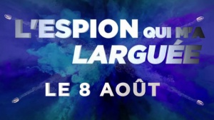 L'ESPION QUI M'A LARGUÉE : Bande-annonce du film avec Mila Kunis en VF