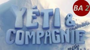 YÉTI ET COMPAGNIE : Nouvelle bande-annonce du film d'animation en VF