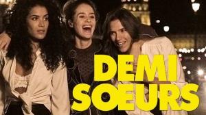 DEMI-SŒURS (2018) : Bande-annonce du film