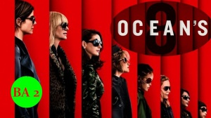 OCEAN'S 8 : Nouvelle bande-annonce du film en VF