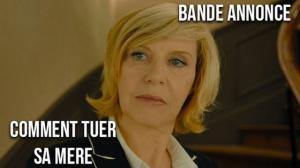 COMMENT TUER SA MÈRE : Bande-annonce du film avec Chantal Ladesou et Vincent Desagnat