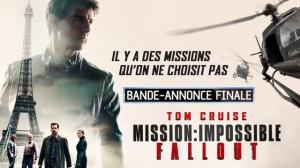 MISSION : IMPOSSIBLE - FALLOUT : Bande-annonce Finale du film en VF