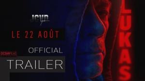 LUKAS (2018) : Bande-annonce du film avec Jean-Claude Van Damme
