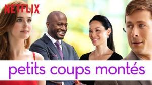 PETITS COUPS MONTÉS : Bande-annonce du film Netflix en VF