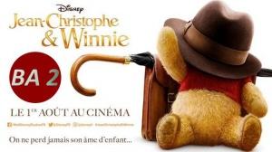 JEAN-CHRISTOPHE ET WINNIE (2018) : Nouvelle bande-annonce du film Disney en VF