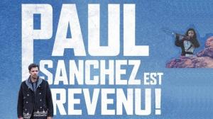 PAUL SANCHEZ EST REVENU ! : Bande-annonce du film avec Laurent Lafitte