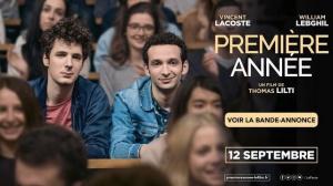 PREMIÈRE ANNÉE : Bande-annonce du film avec Vincent Lacoste