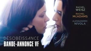 DÉSOBÉISSANCE : Bande-annonce du film avec Rachel McAdams et Rachel Weisz en VF