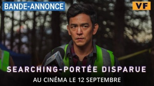 SEARCHING - PORTÉE DISPARUE : Bande-annonce du film en VF