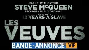 LES VEUVES (2019) : Bande-annonce en VF du film de Steve McQueen