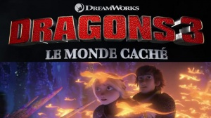 DRAGONS 3 - LE MONDE CACHÉ : Bande-annonce du film d'animation en VF