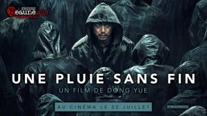 UNE PLUIE SANS FIN : Bande-annonce du film chinois en VOSTF
