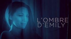 L'OMBRE D'EMILY : Bande-annonce en VF du film avec Blake Lively et Anna Kendrick