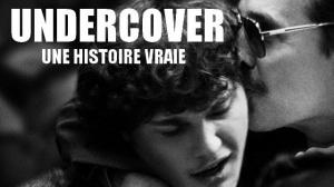 UNDERCOVER - UNE HISTOIRE VRAIE : Bande-annonce du film en VOSTF