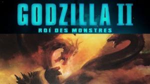GODZILLA 2 - ROI DES MONSTRES : Bande-annonce du film en VF