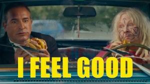 I FEEL GOOD (2018) : Nouvelle bande-annonce du film de Benoît Delépine et Gustave Kervern