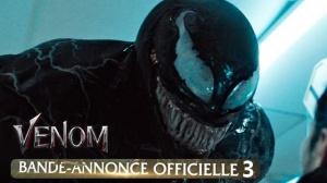 VENOM : Troisième bande-annonce du film Marvel avec Tom Hardy en VF