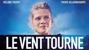 LE VENT TOURNE : Bande-annonce du film avec Mélanie Thierry