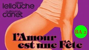 L'AMOUR EST UNE FÊTE : Nouvelle bande-annonce du film avec Guillaume Canet et Gilles Lellouche