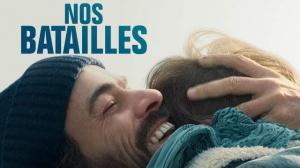 NOS BATAILLES : Bande-annonce du film avec Romain Duris