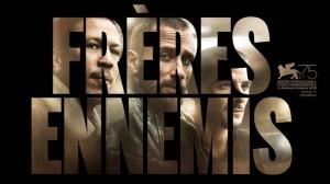 FRÈRES ENNEMIS (2018) : Bande-annonce du film avec Reda Kateb et Matthias Schoenaerts