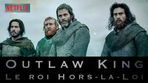 OUTLAW KING - LE ROI HORS-LA-LOI : Bande-annonce du film Netflix en VF