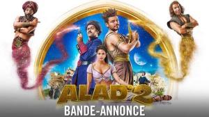 ALAD'2 : Nouvelle bande-annonce du film