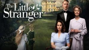 THE LITTLE STRANGER : Bande-annonce du film avec Charlotte Rampling en VOSTF