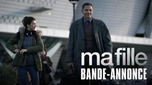 MA FILLE (2018) : Bande-annonce du film avec Roschdy Zem