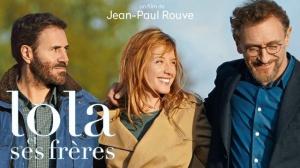 LOLA ET SES FRÈRES : Bande-annonce du film de Jean-Paul Rouve