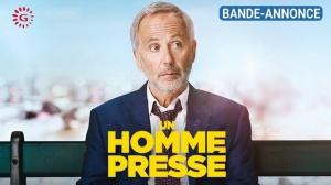 UN HOMME PRESSÉ : Bande-annonce du film avec Fabrice Luchini