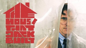 THE HOUSE THAT JACK BUILT : Bande-annonce du film de Lars von Trier en VOSTF